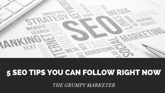 5 SEO tips you can follow right now