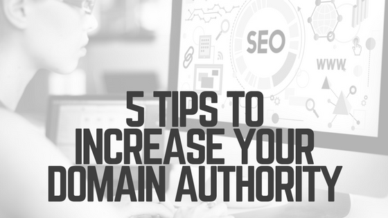5 Tips to increase your Domain Authority