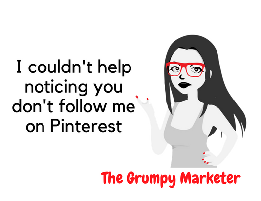 TGM-i-couldnt-help-noticing-you-don't-follow-me-on-pinterest